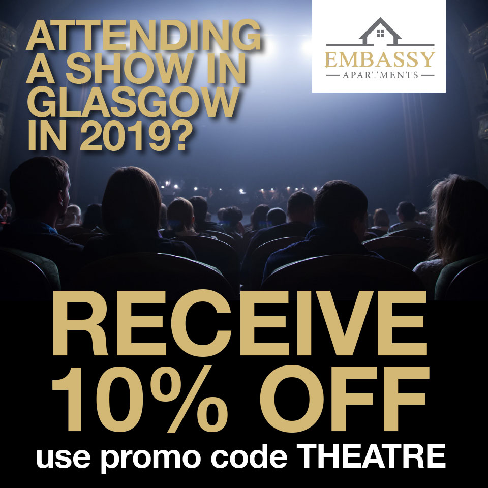 Attending a theatre in Glasgow - 10% OFF